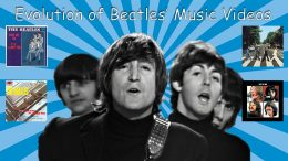 Evolution-of-Beatles-Music-Videos